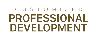We offer custom professional development options for schools and districts